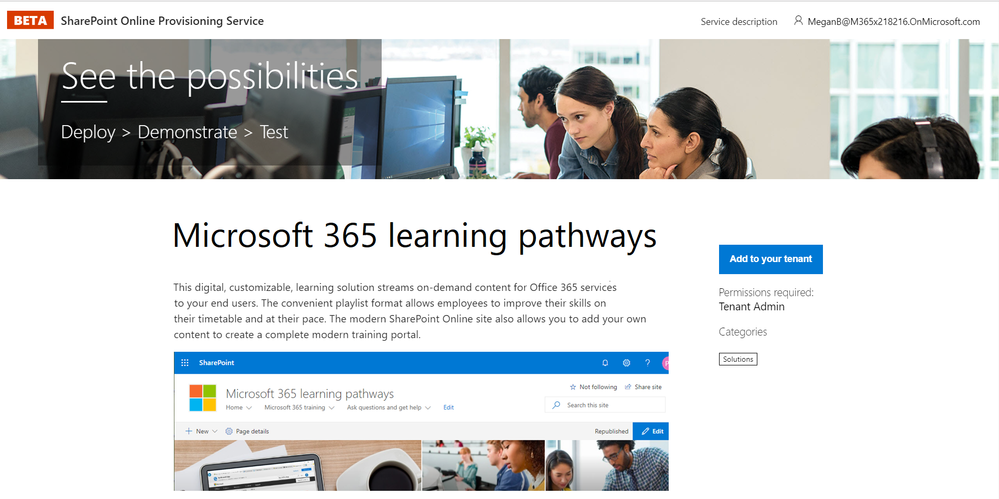 The SharePoint Online Provisioning Service makes it easy to provision learning pathways in your organization.