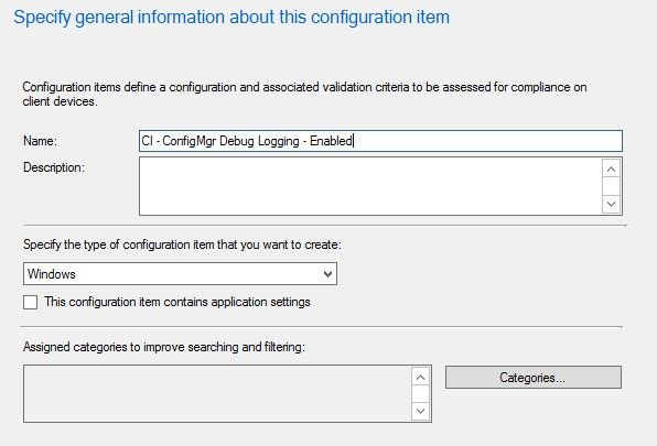 ConfigMgr Debug Logging the Easy Way Using System Center Configuration Manager Compliance Settings