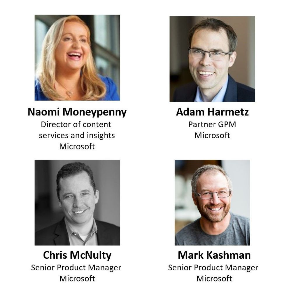 Left to right, top to bottom: Naomi Moneypenny – director of content services and insights (Microsoft/SharePoint) [guest], Adam Harmetz – partner group program manager (Microsoft/SharePoint) [guest], Chris McNulty – senior product manager (SharePoint/Microsoft) [co-host], and Mark Kashman – senior product manager (SharePoint/Microsoft) [co-host].