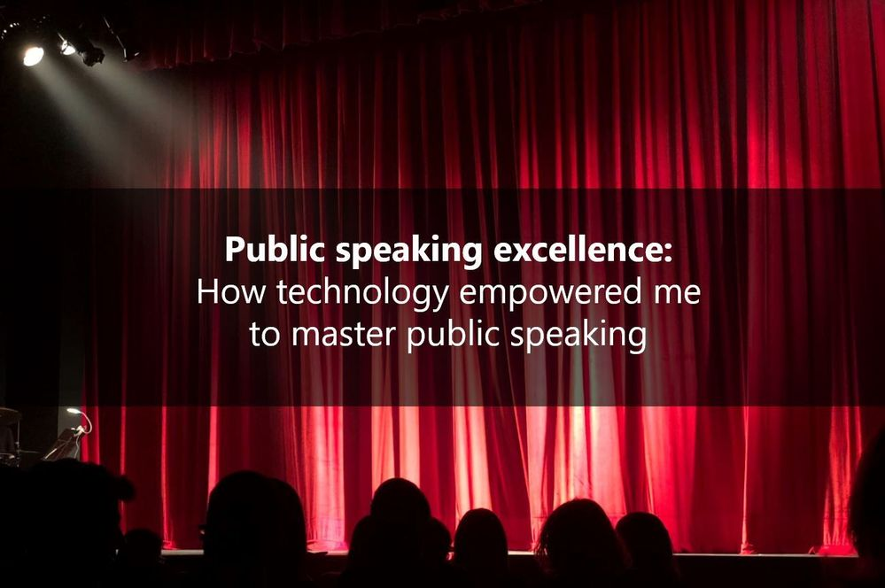 Technology can empower you to master public speaking. Don't believe it? Read on!