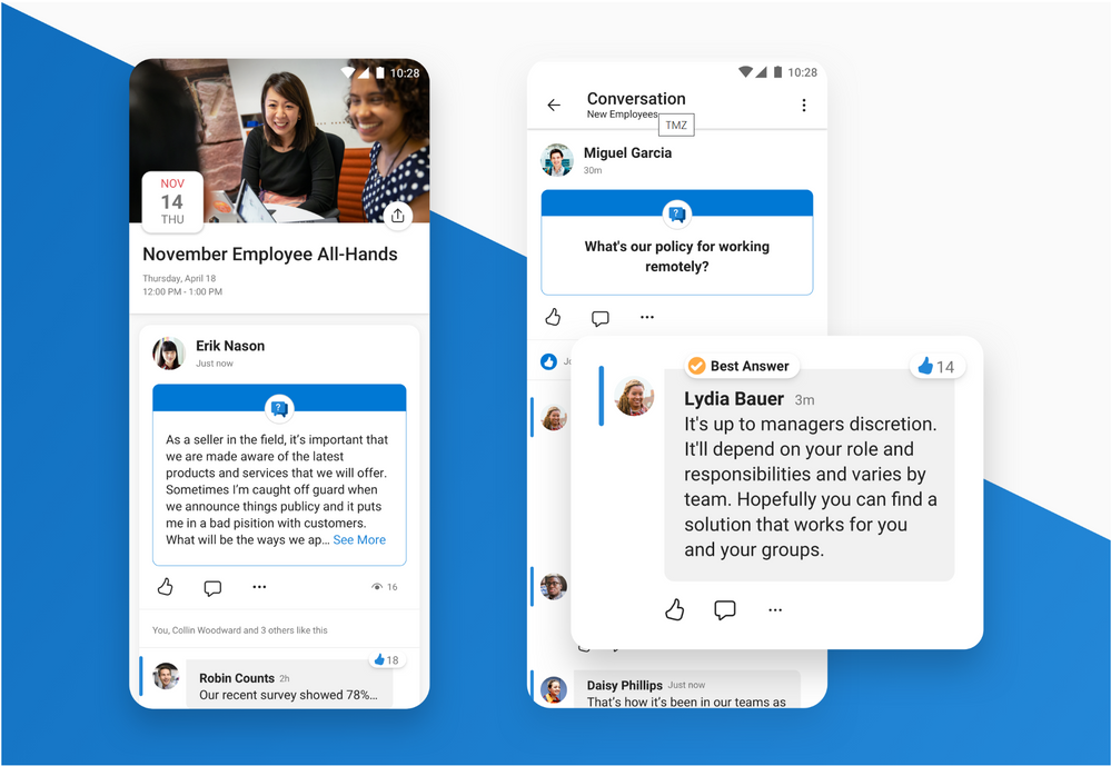 Attend live events in Yammer, ask questions, and mark best answers within the mobile apps.