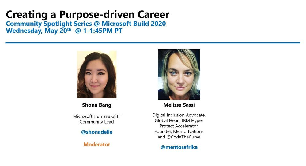 Join us on Day 2 of Microsoft Build @ 1-1.45pm PT as we discuss about Creating a Purpose-Driven Career!