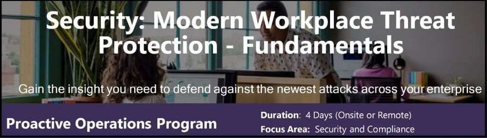 Security: Modern Workplace Threat Protection - Fundamentals