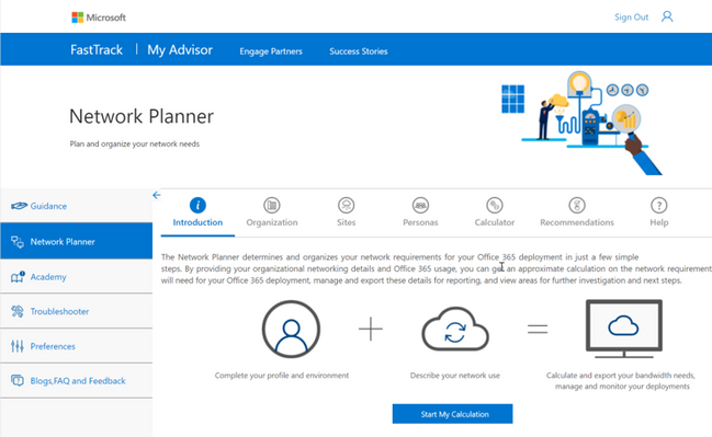 My Advisor gives you access to guidance and tools such as the Network Planner for Skype for Business and Teams
