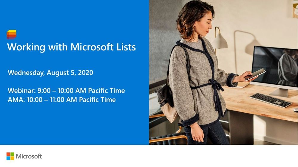 """""""Working with Microsoft Lists"""" webinar and AMA [August 5th, 2020 starting at 9:00 AM PST]"""