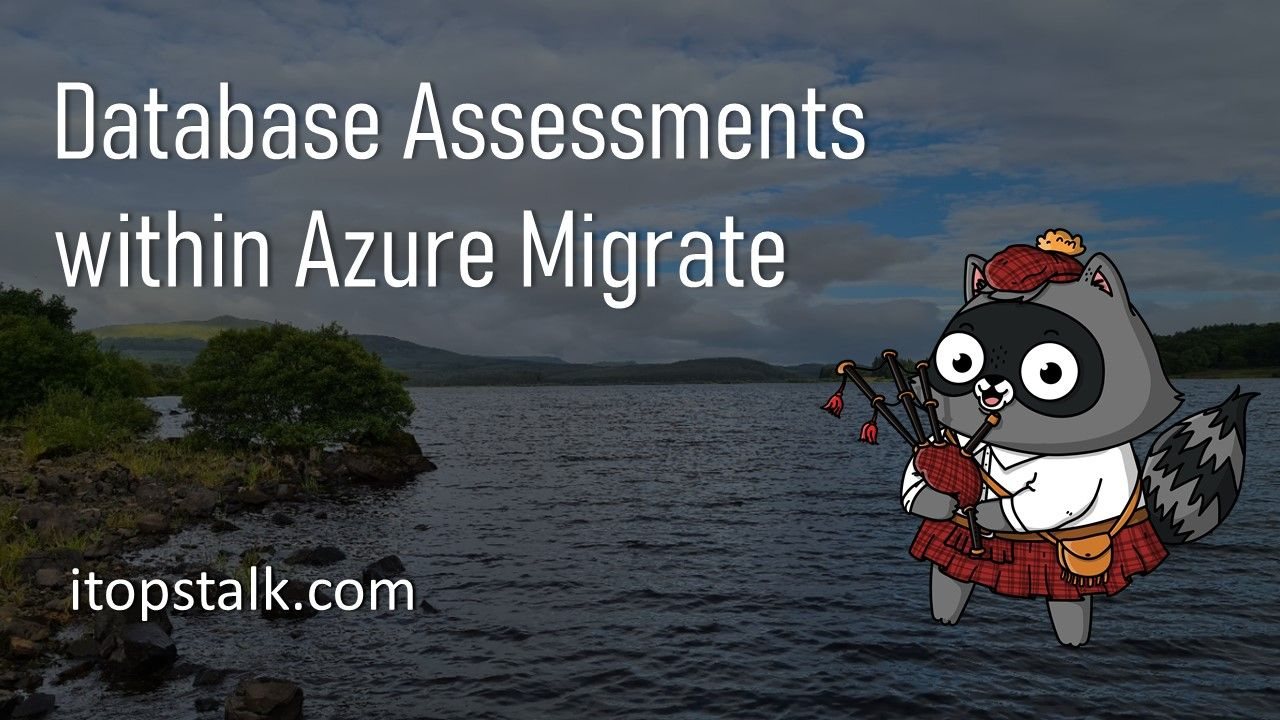 Database Assessments within Azure Migrate