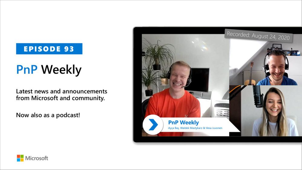Microsoft 365 & SharePoint PnP Weekly – Episode 93