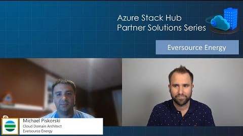 Azure Stack Hub Partner Solutions Series - Eversource