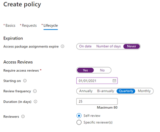 "The ""Create policy"" screen in the Azure portal for an Azure AD access package, showing the lifecycle tab in which quarterly reviewing access reviews are required."