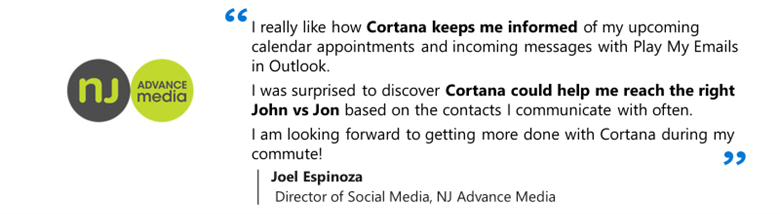 Joel says - I really like how Cortana keeps me informed of my upcoming calendar appointments and incoming messages with Play My Emails.png