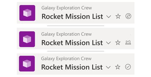 The same list header shown three times (top-to-bottom) indicating status of connection: when syncing data, changes awaiting to be synced, and all changes in sync. Note: I volunteer to be on the Galaxy Exploration crew.