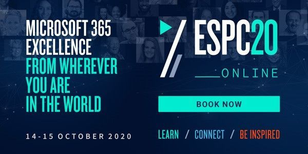 European SharePoint Conference 2020 - Online – October 14-16, 2020 (online training); pre- and post-event tutorial (workshops) October 12th & 16th.