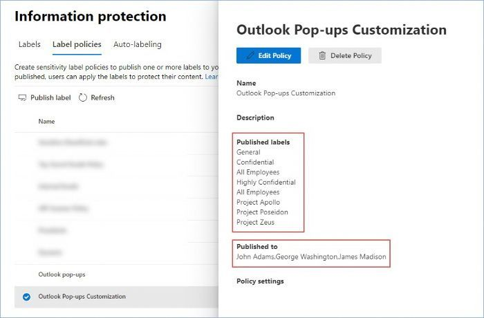 Figure 7: Label policy example for Outlook pop-ups customization in the M365 Compliance center.