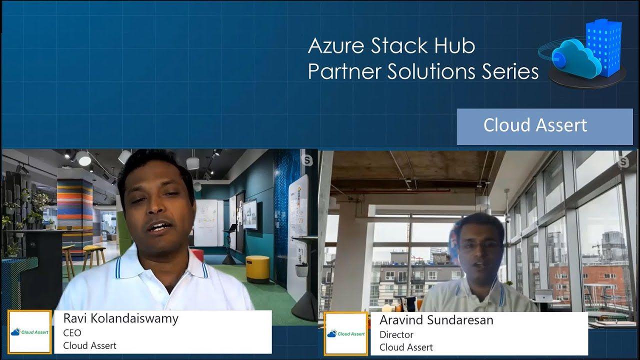 Azure Stack Hub Partner Solutions Series - Cloud Assert
