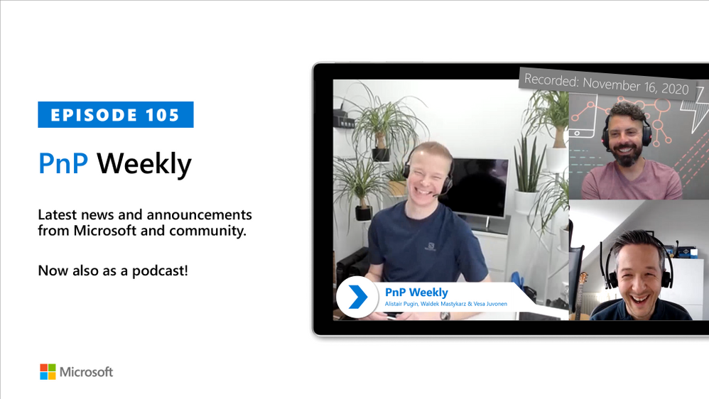 Microsoft 365 & SharePoint PnP Weekly – Episode 105