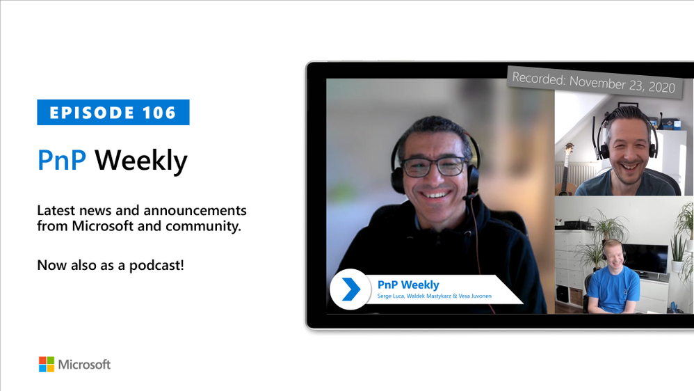 Microsoft 365 & SharePoint PnP Weekly – Episode 106