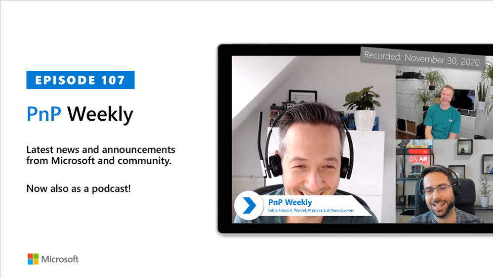 Microsoft 365 & SharePoint PnP Weekly – Episode 107