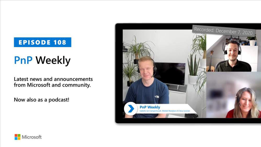 Microsoft 365 & SharePoint PnP Weekly – Episode 108