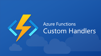 Azure Functions Custom Handlers Hero.png