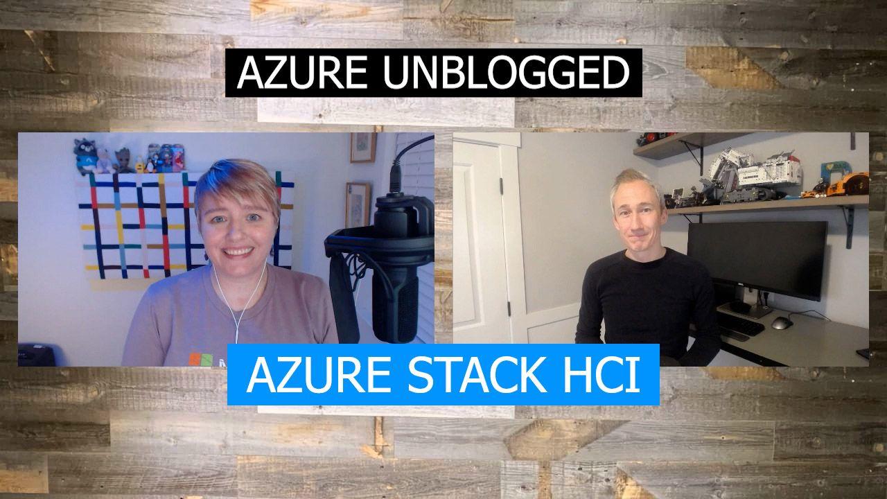 Azure Unblogged - Azure Stack HCI