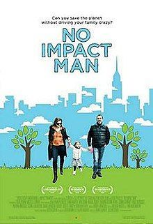 No Impact man was later made into a documentary