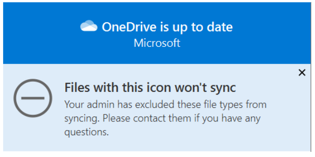 End user notification regarding the excluded files. This change is visible to end users via a new excluded icon and will not result in a red X error.