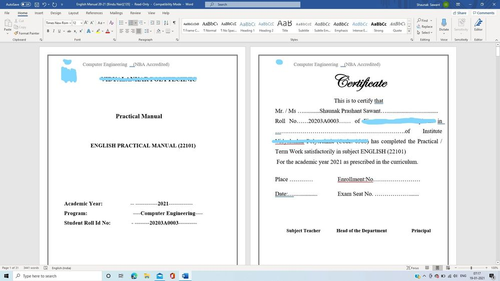 The document is being viewed in a side by side mode even if the type of view is Print Layout.