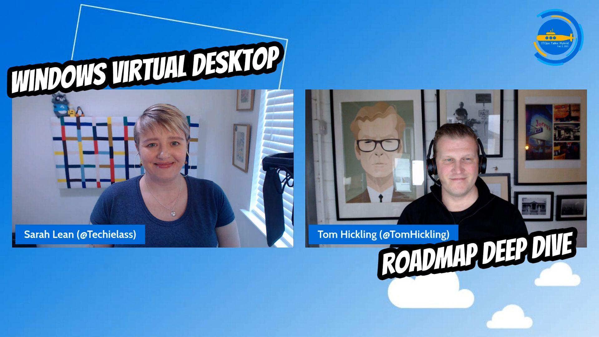 OPS110: Windows Virtual Desktop Roadmap Deep Dive