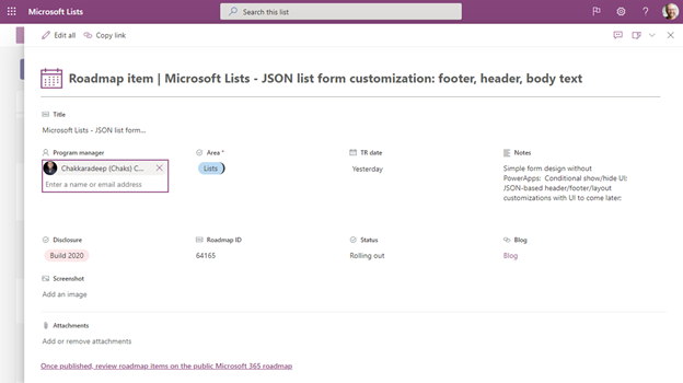A Microsoft Lists form configured with a custom header (the calendar icon plus text incorporating Title field), a custom layout (expanded left-to-right to show more), and a custom footer (here adding a link to a related site). Small meta-note: this is the list item from our internal roadmap list to track this exact roadmap feature and Chakkaradeep is our lead PM.