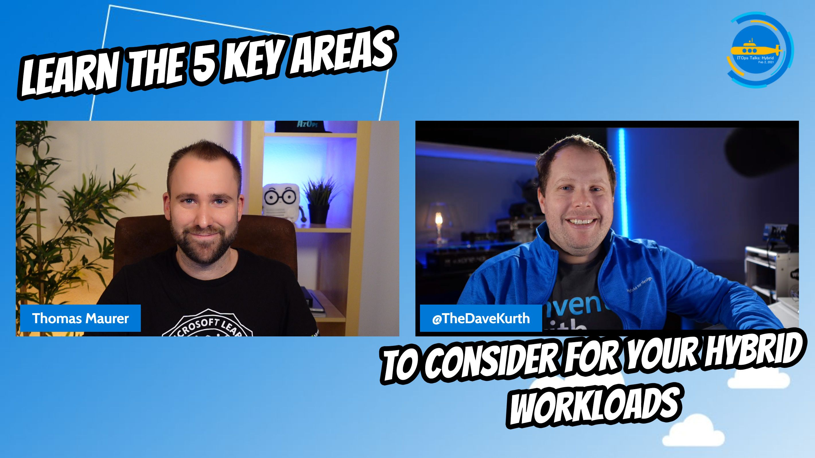 OPS111: Learn the 5 key areas to consider for your hybrid workloads
