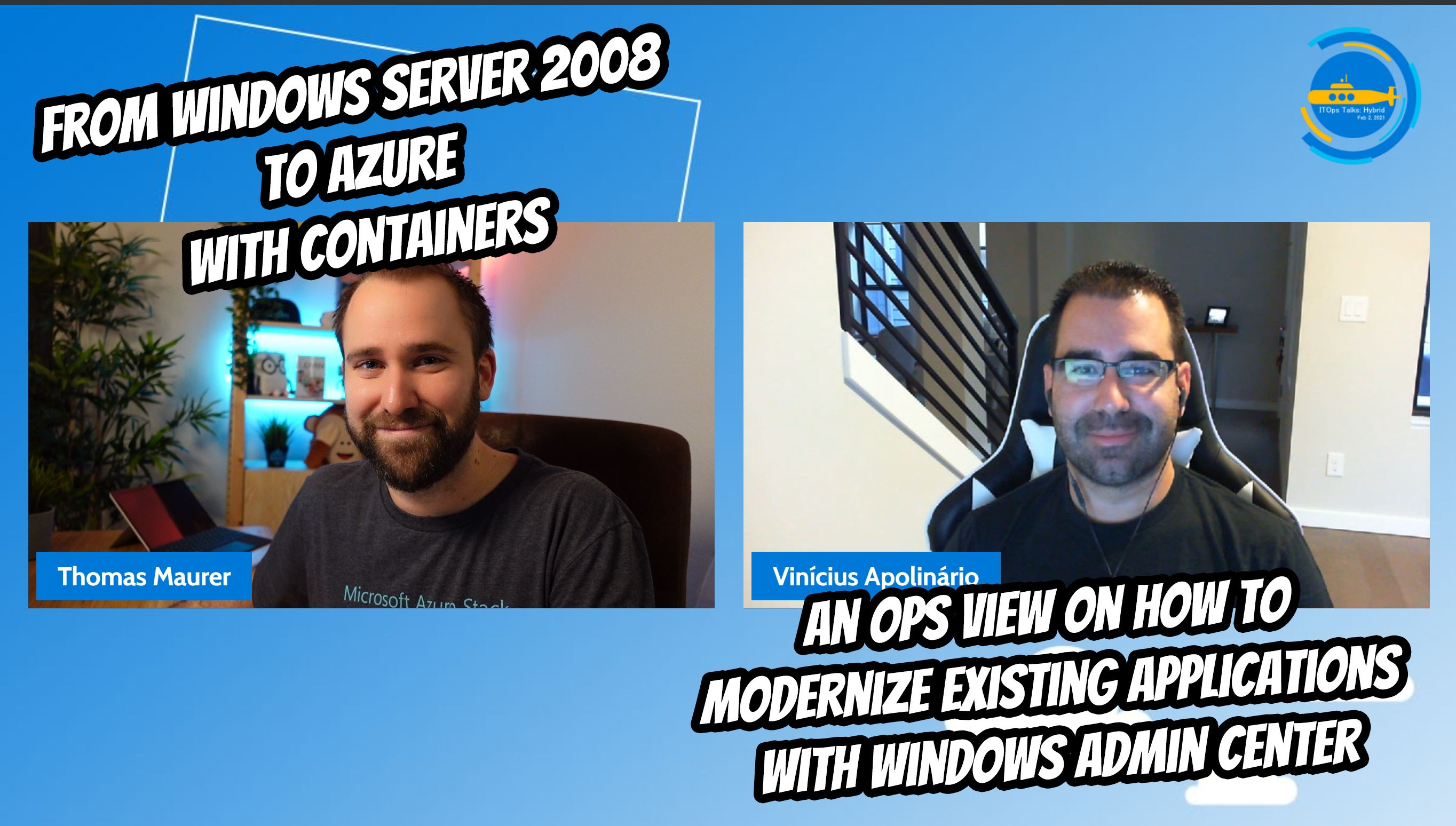 OPS113: From WS2008 to Azure with containers – An Ops view