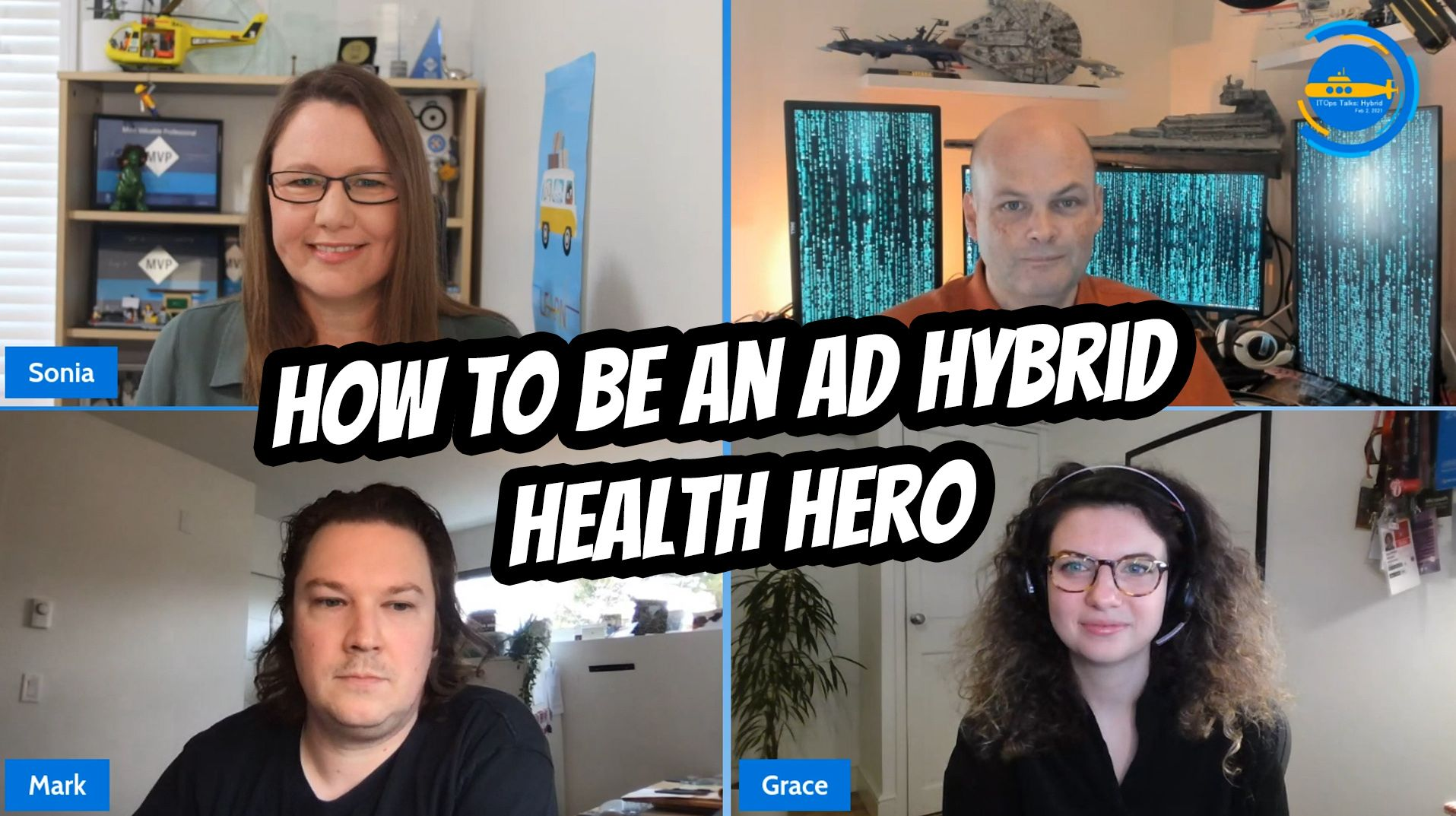 OPS106: How to be an AD hybrid health hero