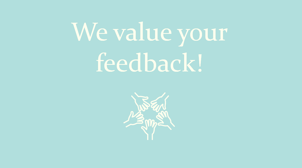We value your feedback.png