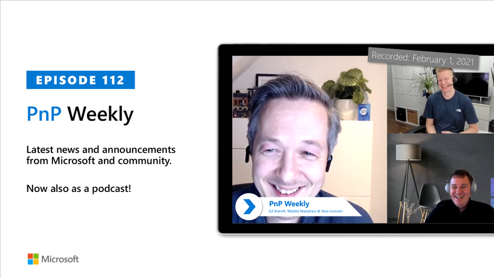 Microsoft 365 PnP Weekly – Episode 112