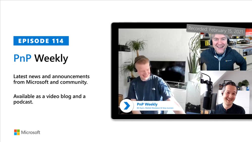 Microsoft 365 PnP Weekly – Episode 114