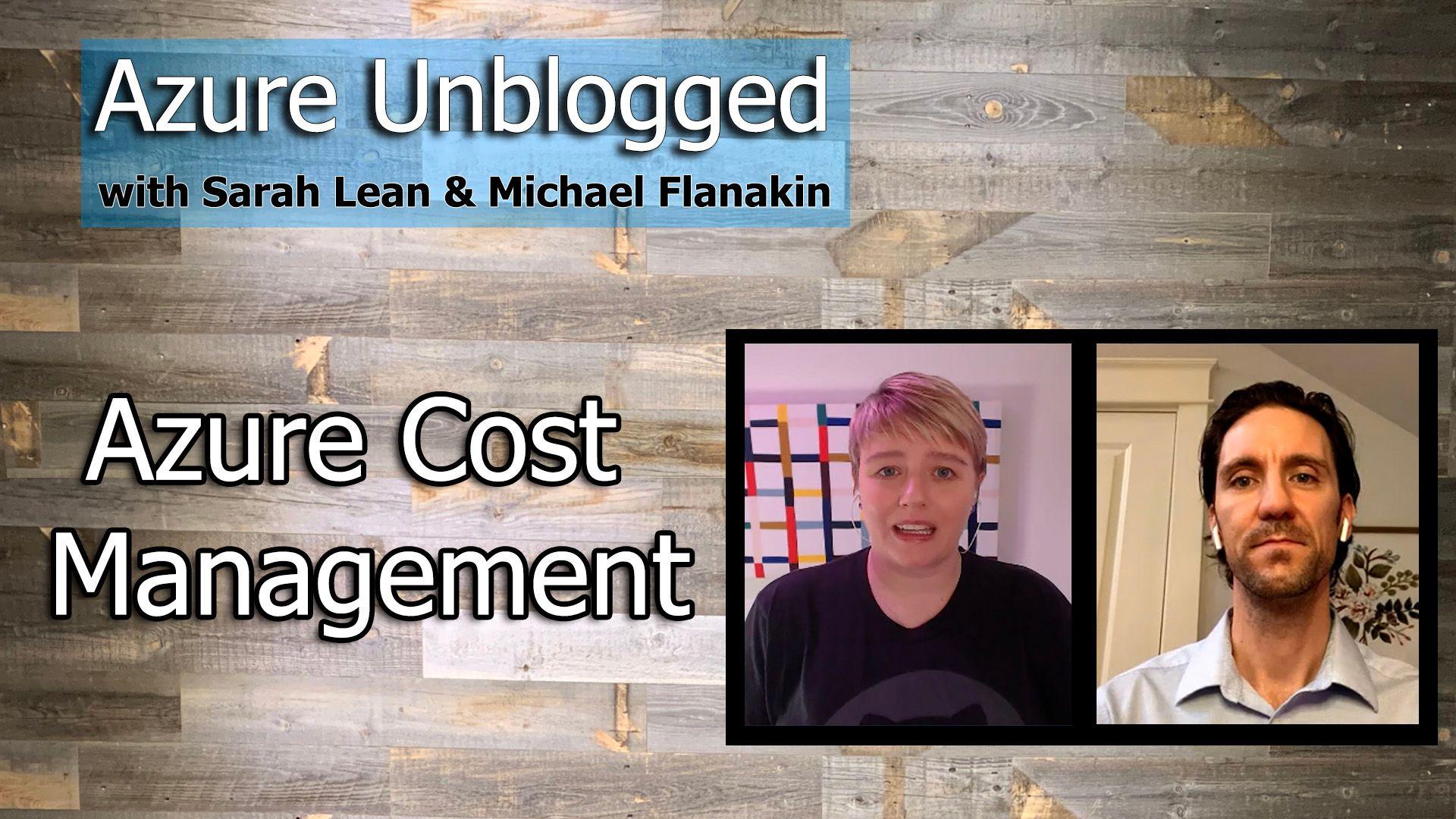 Azure Unblogged - Azure Cost Management