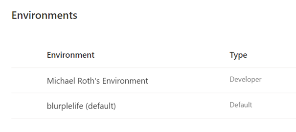 A picture of two different environments in the Power Platform Admin Center