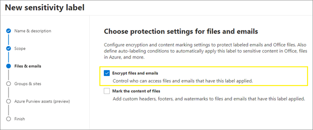 Figure 5: Apply encryption protection settings for files and emails with sensitivity labels