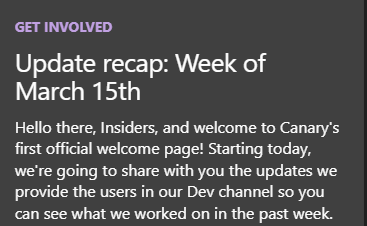 """image of a tile reading: """"Hello there, Insiders, and welcome to Canary's first official welcome page! Starting today, we're going to share with you the updates we provide to the users in our Dev channel so you can see what we worked on in the past week."""""""