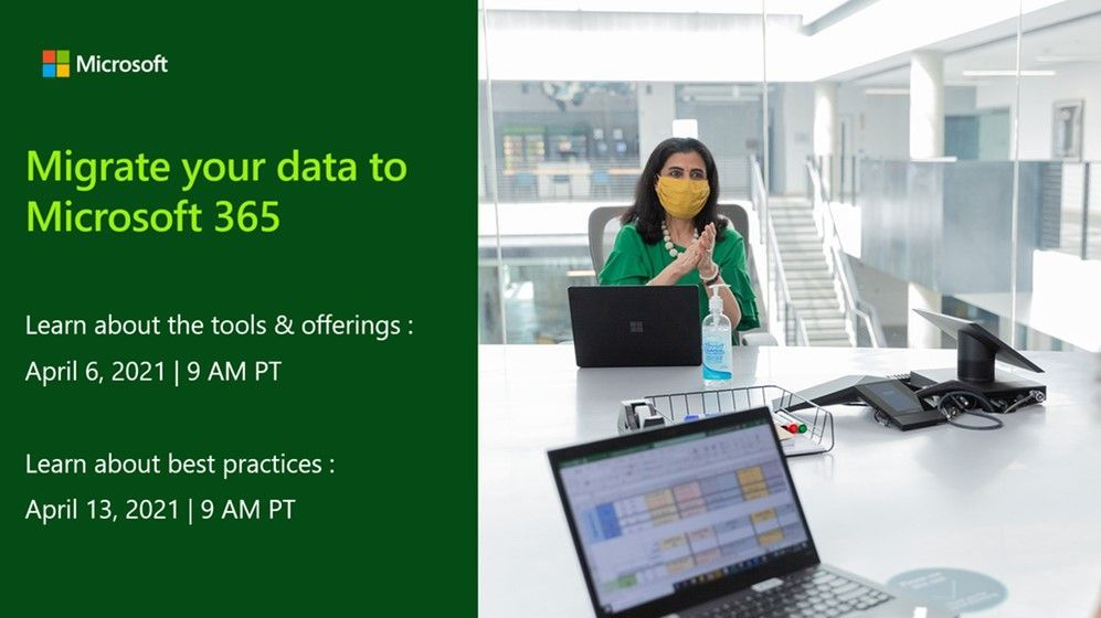 Migrate your data into Microsoft 365 - two upcoming webinars.