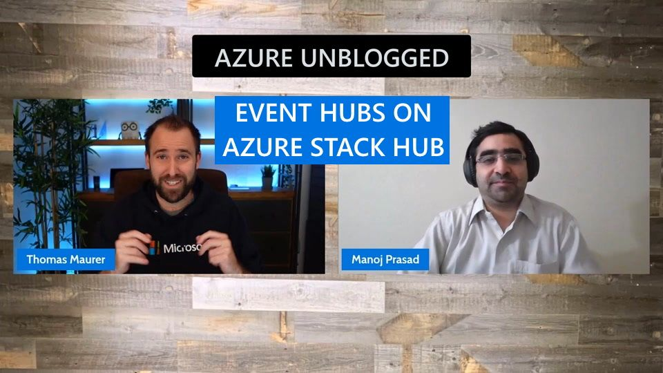 Azure Unblogged - Event Hub on Azure Stack Hub