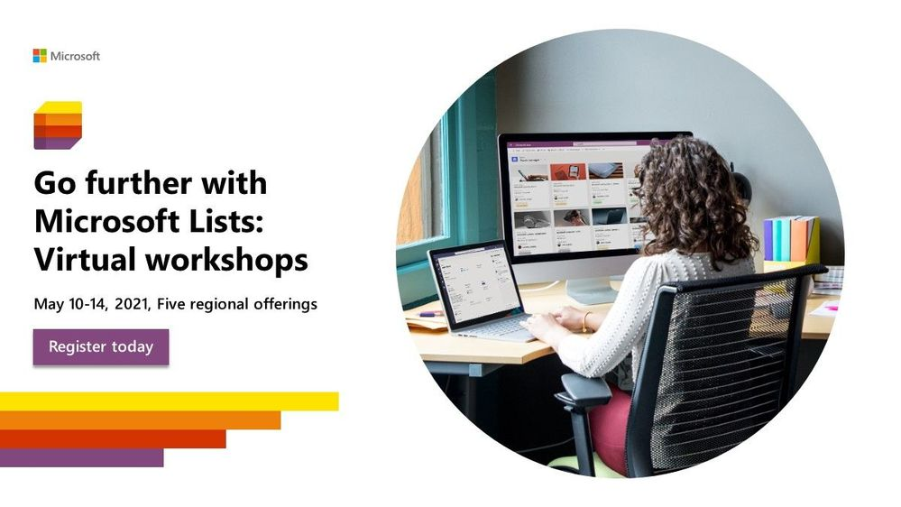 """Microsoft Lists virtual workshops, """"Go further with Microsoft Lists"""" - delivered five times across various regions."""