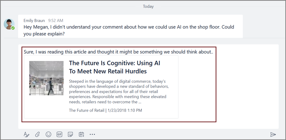 You can now include information content from apps —like a news article —directly in a chat.