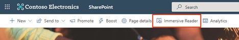 Click the Immersive Reader button to minimize aspects of the SharePoint site to best focus on the text of the page or news article.