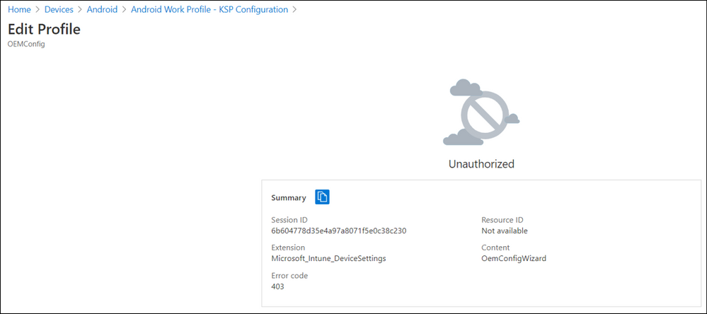 Example screenshot on an unauthorized access message when an OEM Config policy automatically inherits the default scope tag.