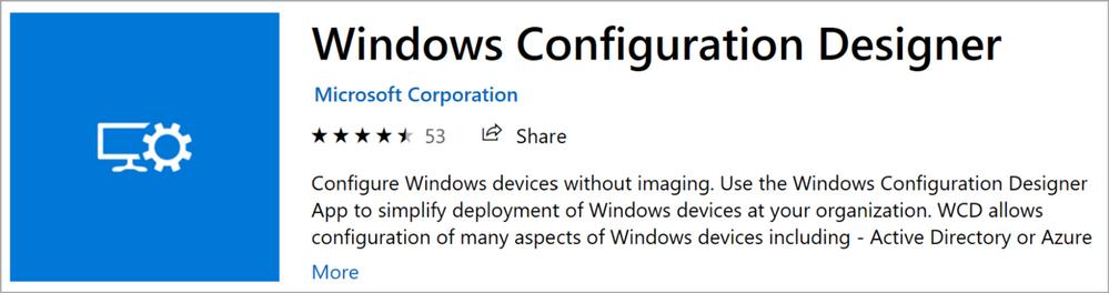 Figure 1: Windows Configuration Designer Store App