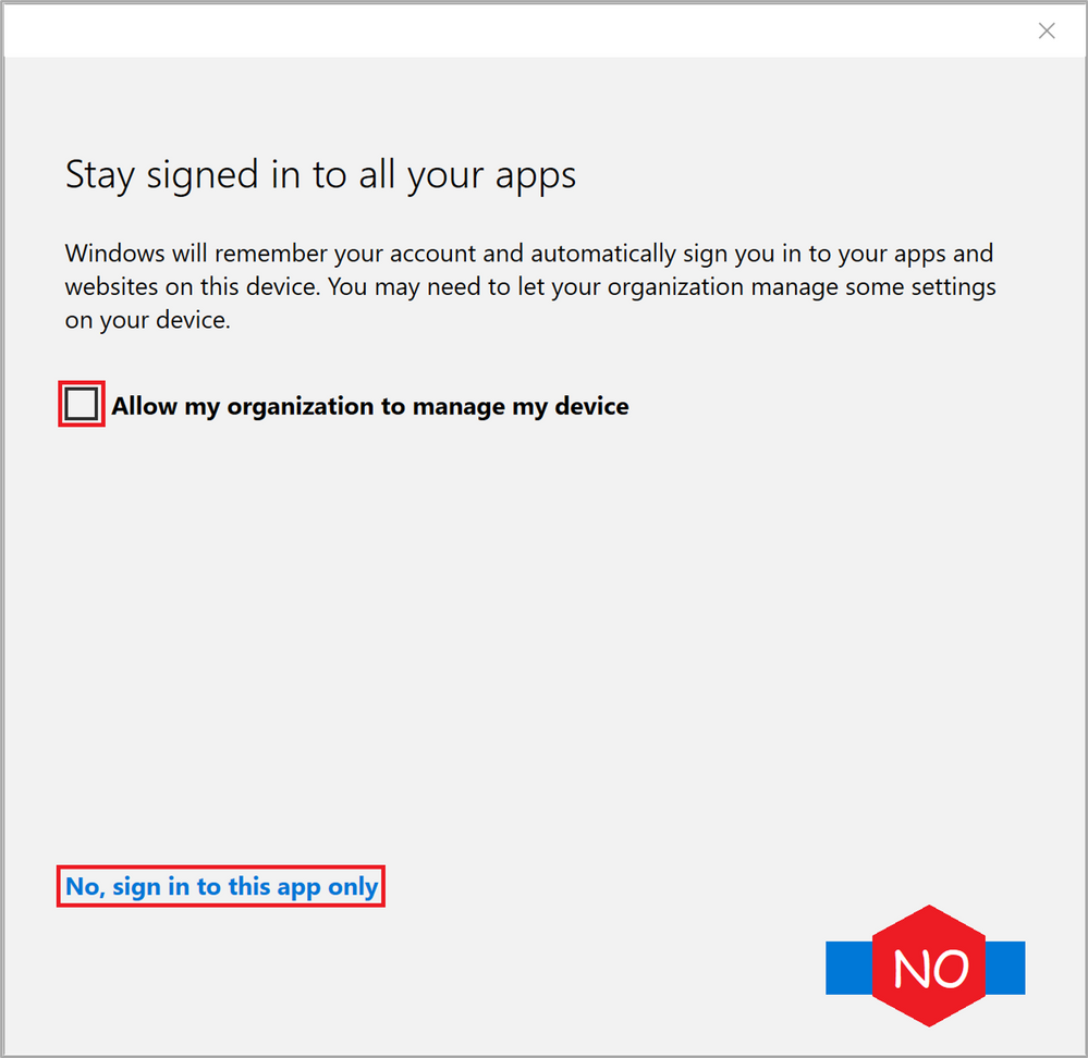 Figure 7: WCD Stay signed in to all your apps
