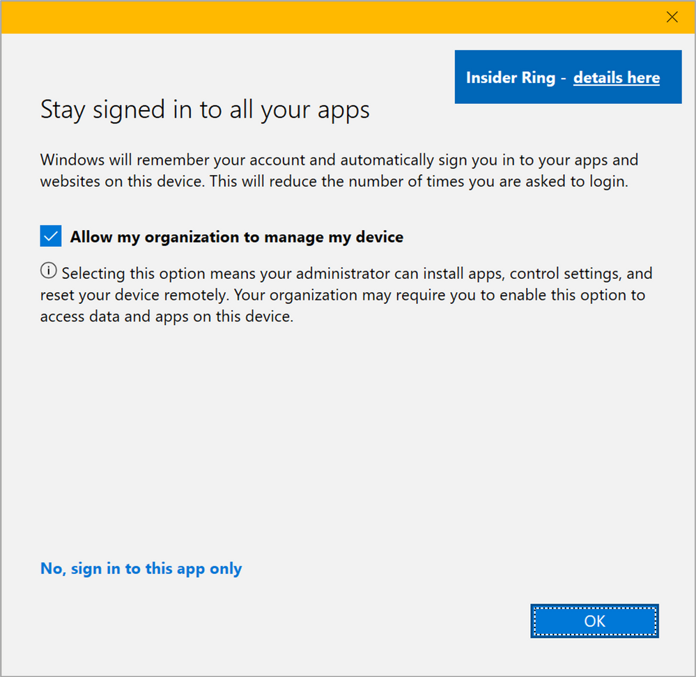 Figure 8: WCD Stay signed in to all your apps – Upcoming dialog