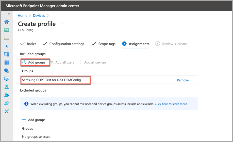 Assigning a group under a new OEMConfig profile.