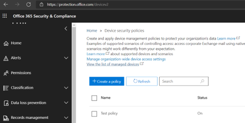 Office 365 Security & Compliance - Device security policies.